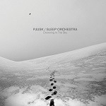 Pjusk + Sleep Orchestra