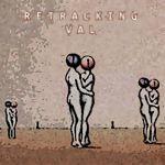 Retracking Val