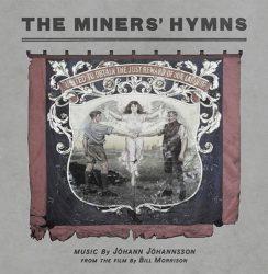 Johann Johannsson – The Miner's Hymns