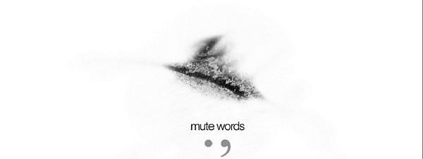 Mute Words
