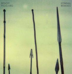 Benoit Pioulard – Hymnal Remixes
