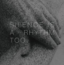 Matthew Collings – Silence is a Rhythm Too