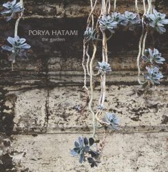 Porya Hatami – The Garden