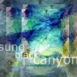 Sung of the Black Canyon