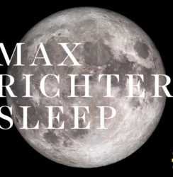 Max Richter – (From) Sleep