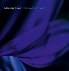 Marsen Jules – Shadows in Time