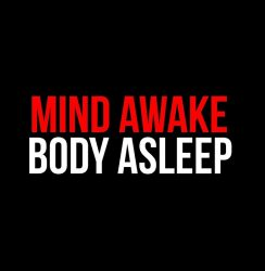 Mind Awake, Body Asleep (Mix)