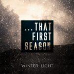 Winter-light first season