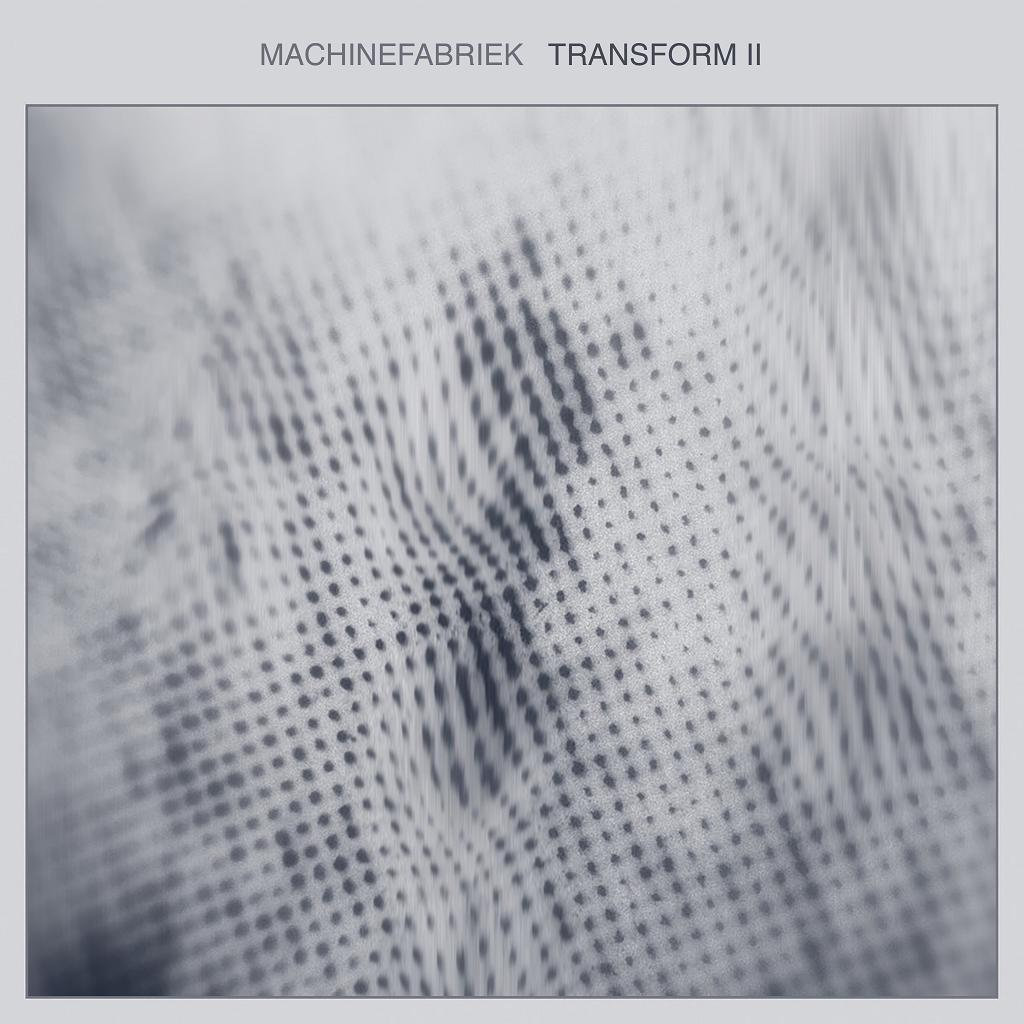 Machinefabriek Exclusive: Transform II * Michel Banabila – Ambientblog