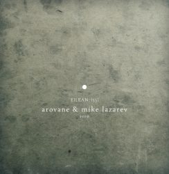 Arovane/Mike Lazarev * Michael Cutting