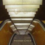 Imaginary Cities II