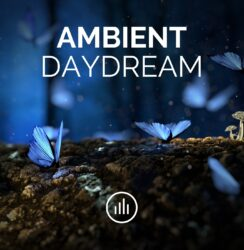 Ambient Daydream (mix)