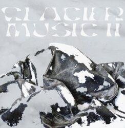 Sustain Series 2 * Glacier Music * Salt And Gravity